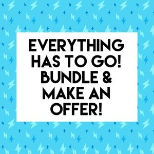 EVERYTHING HAS TO GO! Bundle items & make an offer